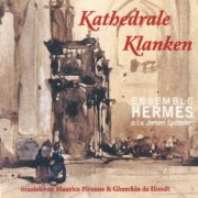 CD cover Kathedrale Klanken, van Ensemble Hermes o.l.v. Jeroen Spitteler